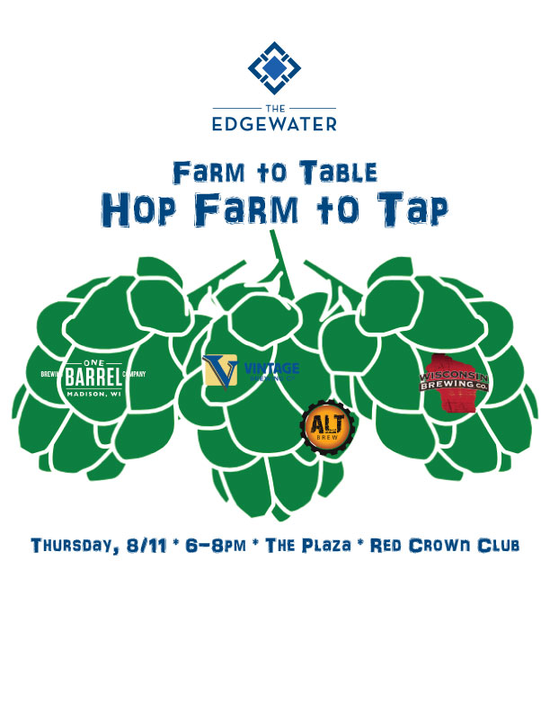 Farm To Table Hop Farm To Tap Tickets The Edgewater Madison Wi Thu Aug 11 2016 At 6pm Btt Madison